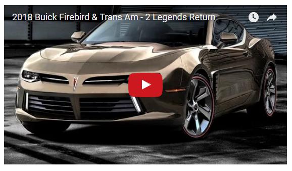 2018 Buick Firebird >> 2018 Buick Firebird & Trans Am – 2 Legends Return! | Muscle Horsepower